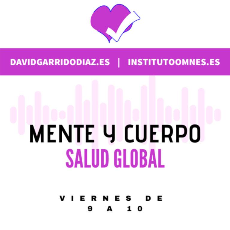 Mente y Cuerpo, Salud Global