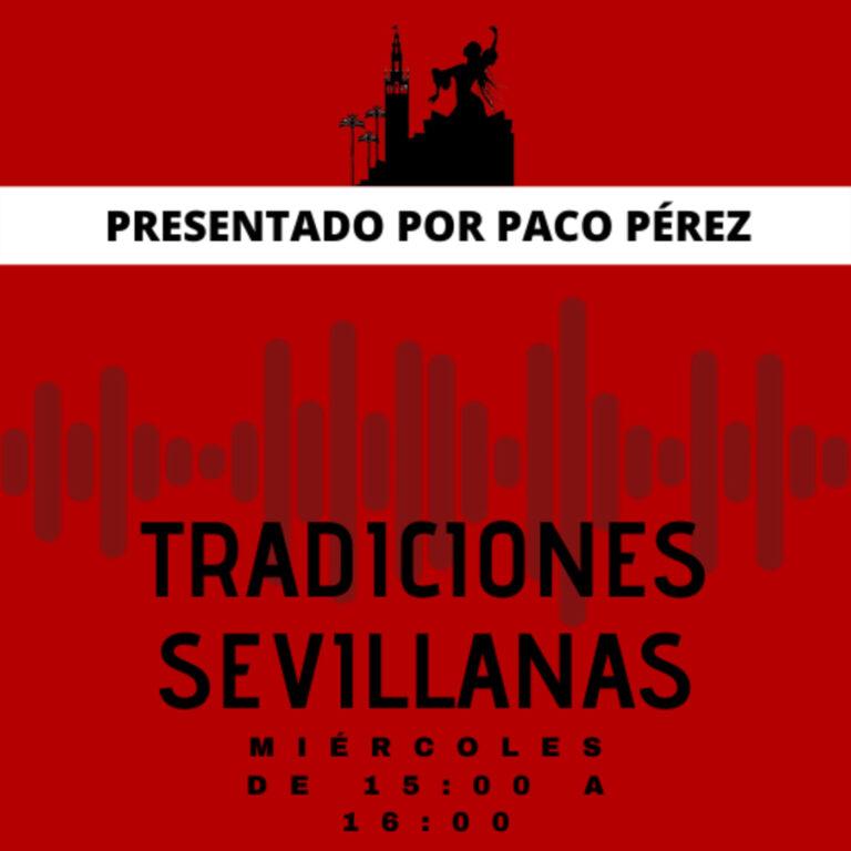 Tradiciones Sevillanas