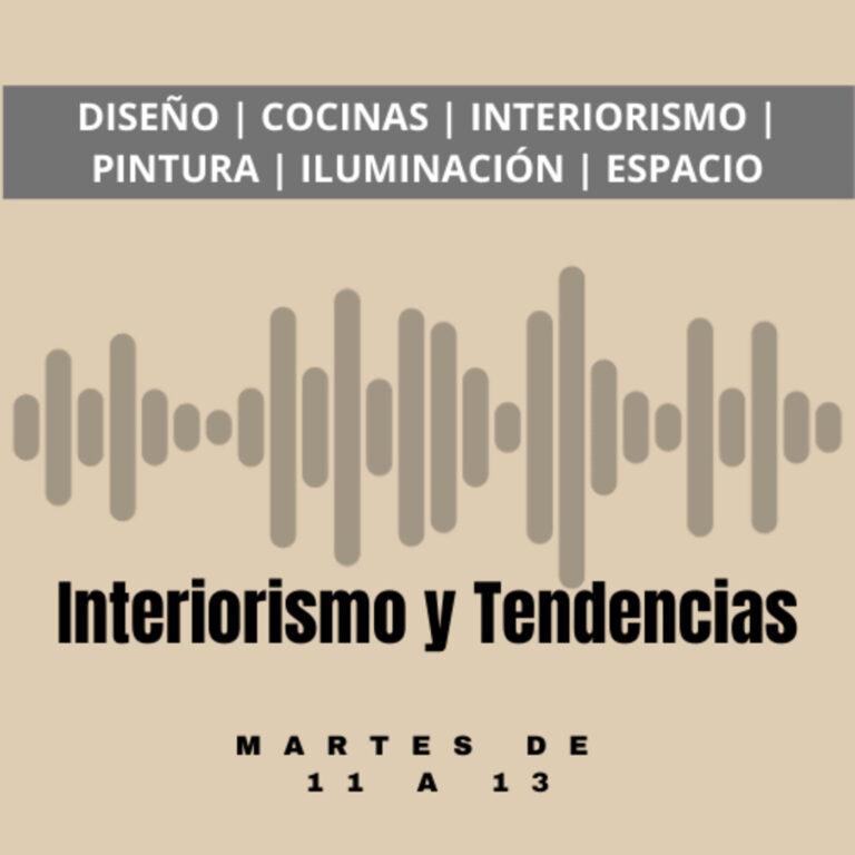 Interiorismo y Tendencias